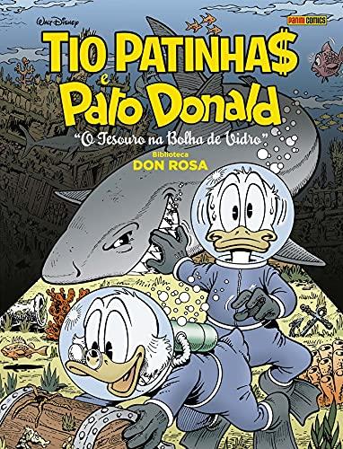 Bilioteca Don Rosa. Tio Patinhas e Pato Donald Volume 3. O Tesouro na Bolha de Vidro: Biblioteca Don Rosa Vol.3