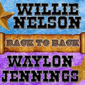 Back To Back: Willie Nelson & Waylon Jennings