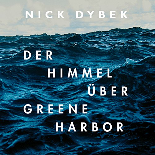 Der Himmel über Greene Harbor audiobook cover art