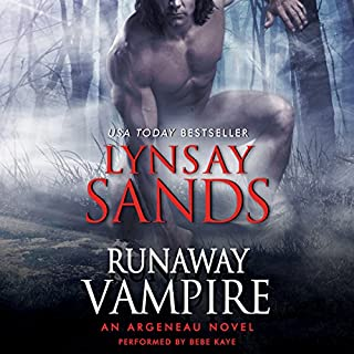 Runaway Vampire     An Argeneau Novel              Written by:                                                                                                                                 Lynsay Sands                               Narrated by:                                                                                                                                 Bebe Kaye                      Length: 10 hrs and 4 mins     1 rating     Overall 5.0