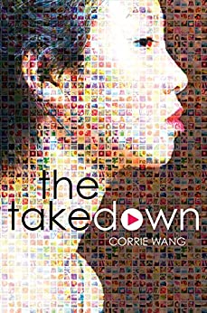 The Takedown by [Corrie Wang]