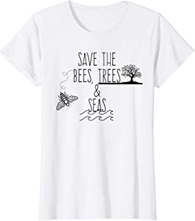 Womens Save The Bees, Trees, And Seas Shirt