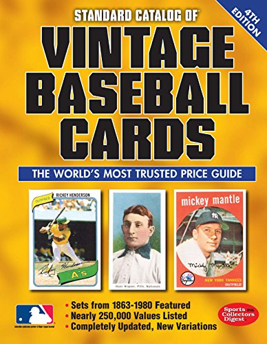 Compare Textbook Prices for Standard Catalog of Vintage Baseball Cards Fourth Edition ISBN 0074962017802 by Sports Collectors Digest