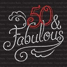 50 and fabulous iron on