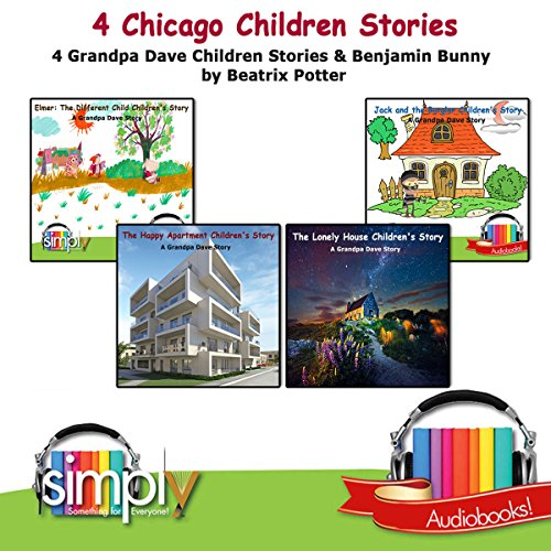 4 Chicago Children Stories & The Tale of Benjamin Bunny cover art