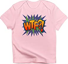Truly Teague Infant T-Shirt Text Abbreviation WTF?!