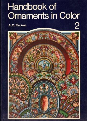 Handbook of Ornaments in Color, Vol. 2 by Albert Charles Auguste, Racinet (1978-01-01)