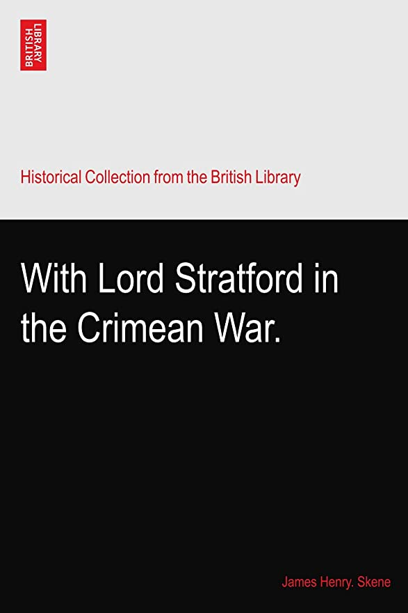 週間沼地体操With Lord Stratford in the Crimean War.