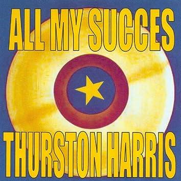 All My Succes: Thurston Harris