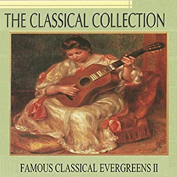 The Classical Collection, Famous Classical Evergreens II