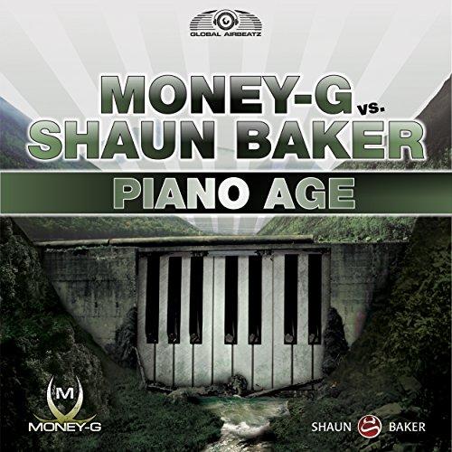 Piano Age (Money-G Edit)