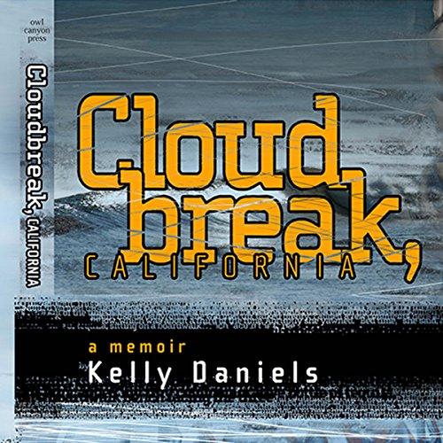 Cloudbreak, California audiobook cover art