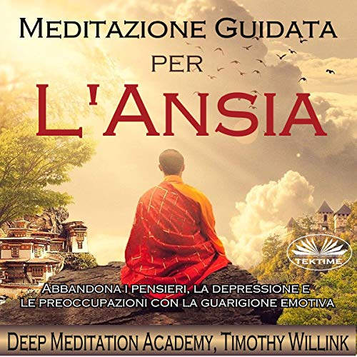 Meditazione Guidata Per L'ansia [Guided Meditation for Anxiety] cover art
