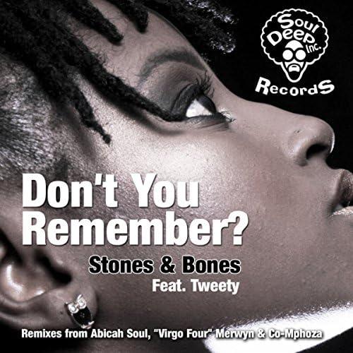Stones & Bones Feat. Tweety