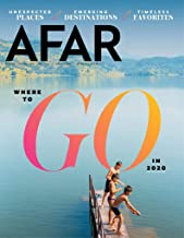 Afar Magazine (January/February, 2020) Where To Go in 2020