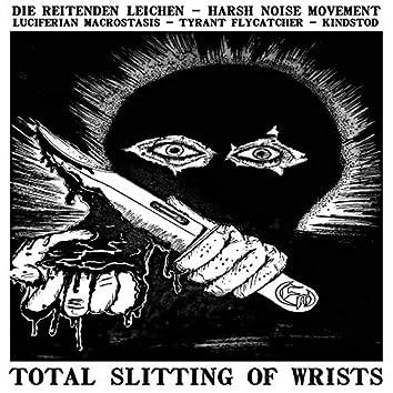 Total Slitting of Wrists