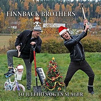To Julehits Og en Slager