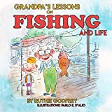 Grandpa's Lessons on Fishing and Life