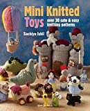 Mini Knitted Toys (English Edition)