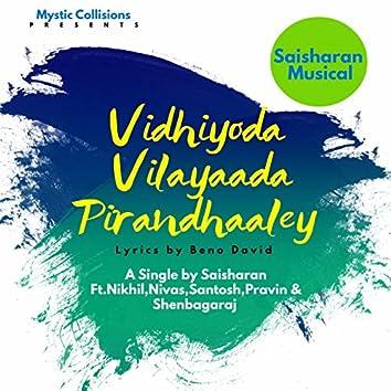 Vidhiyoda Vilayaada Pirandhaaley - Voice for the Vulnerable