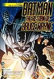 バットマン:ブルース・ウェインの帰還