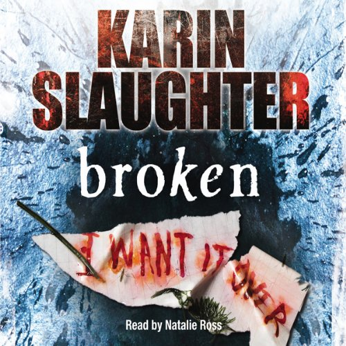 Broken                   By:                                                                                                                                 Karin Slaughter                               Narrated by:                                                                                                                                 Natalie Ross                      Length: 5 hrs and 40 mins     8 ratings     Overall 3.9