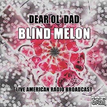 Dear Ol' Dad (Live)