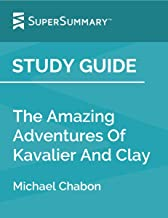 Study Guide: The Amazing Adventures Of Kavalier And Clay by Michael Chabon (SuperSummary)