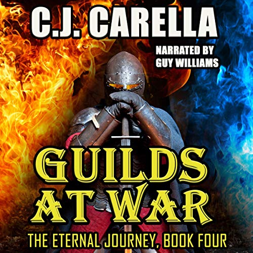 Guilds at War Audiobook By C.J. Carella cover art