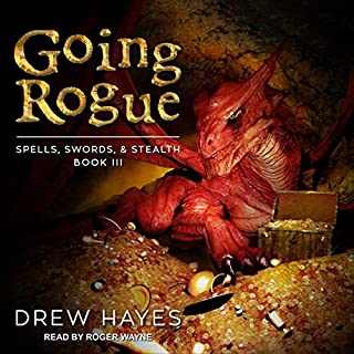 Going Rogue     Spells, Swords, & Stealth Series, Book 3              Written by:                                                                                                                                 Drew Hayes                               Narrated by:                                                                                                                                 Roger Wayne                      Length: 15 hrs and 19 mins     42 ratings     Overall 4.8