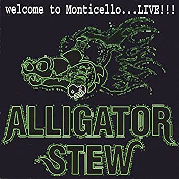 Welcome To Monticello...live!!!