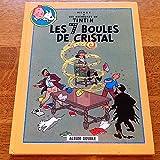 Les 7 boules de cristal Suivi de Le temple du soleil (Les aventures de Tintin) - Casterman