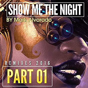 Show Me The Night 1