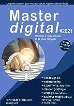 Livres Master digital #2021: Atteignez le niveau master avec 10 cours complets, études de cas et examens. PDF