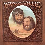 Waylon & Willie [with Waylon Jennings]