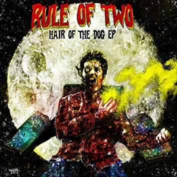 Hair of the Dog - EP