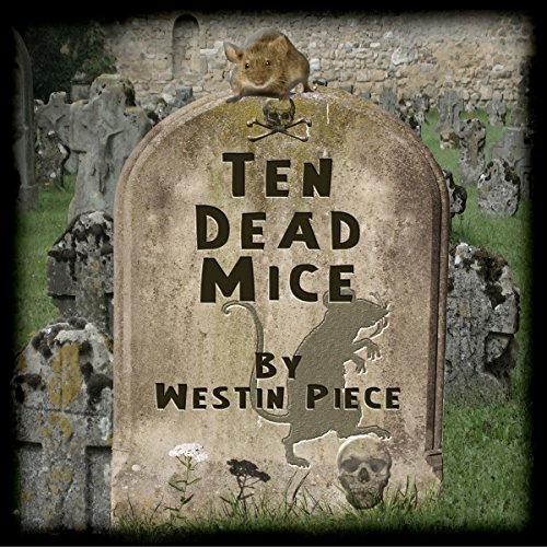 Ten Dead Mice audiobook cover art