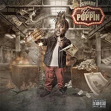 Yeen Poppin'