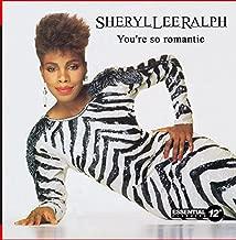 Best sheryl lee ralph you re so romantic Reviews