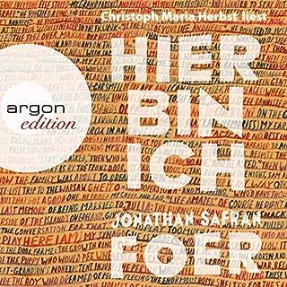 Hier bin ich                   Autor:                                                                                                                                 Jonathan Safran Foer                               Sprecher:                                                                                                                                 Christoph Maria Herbst                      Spieldauer: 11 Std. und 58 Min.     202 Bewertungen     Gesamt 4,1