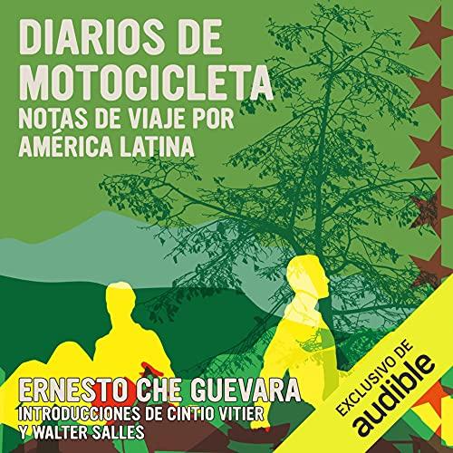 Diarios de Motocicleta [The Motorcycle Diaries] Audiobook By Ernesto Che Guevara, Aleida Guevara March - prefacio cover art