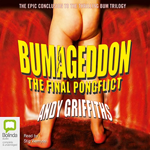 Bumageddon     The Final Pongflict              By:                                                                                                                                 Andy Griffiths                               Narrated by:                                                                                                                                 Stig Wemyss                      Length: 5 hrs and 52 mins     2 ratings     Overall 4.5