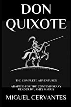 Don Quixote: The Complete Adventures - Adapted for the Contemporary Reader (Modern Classics)
