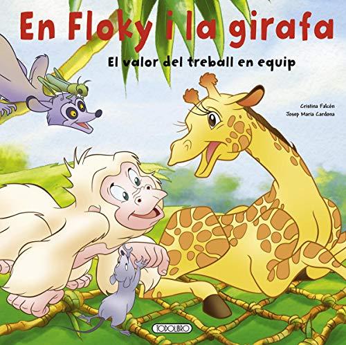 En Floky i la girafa. El valor del treball en equip (En floky a la selva)