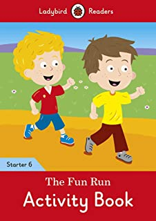 The Fun Run Activity Book - Ladybird Readers Starter Level 6