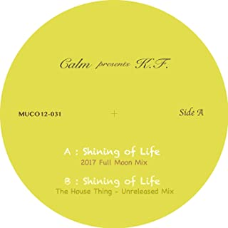 Shining of Life (The House Thing - Unreleased Mix)