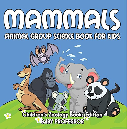 Mammals: Animal Group Science Book For Kids | Children's Zoology Books Edition (English Edition)