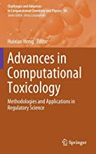 Advances in Computational Toxicology: Methodologies and Applications in Regulatory Science (Challenges and Advances in Computational Chemistry and Physics)
