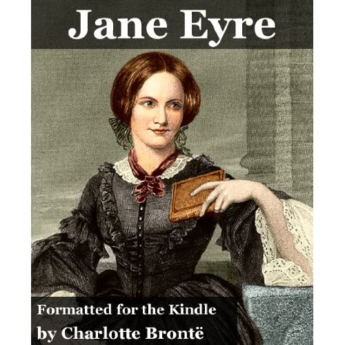JANE EYRE (illustrated, complete, and unabridged) (plus Villette)