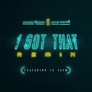 I Got That (Remix)